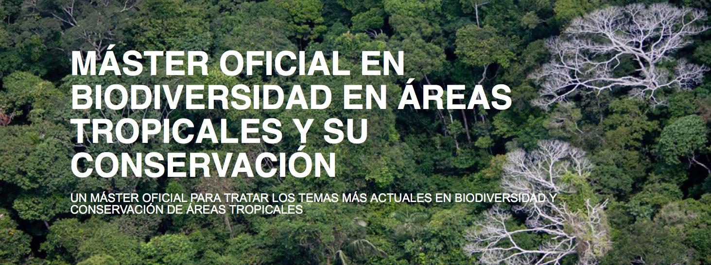 Máster Oficial en Biodiversidad en Áreas Tropicales y su Conservación