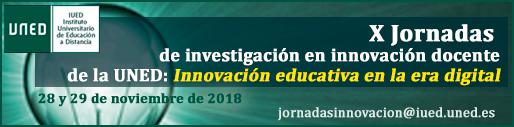 X Jornadas de Investigación en Innovación Docente de la UNED