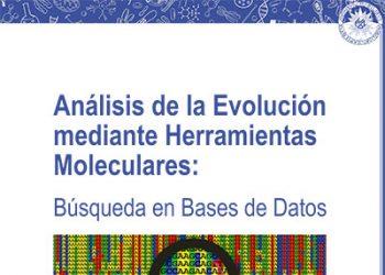 Análisis de la Evolución mediante Herramientas Moleculares: Búsqueda en Bases de Datos